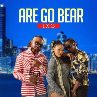 Are Go Bear - Boomplay