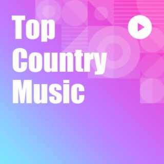 Top Country Music - Boomplay