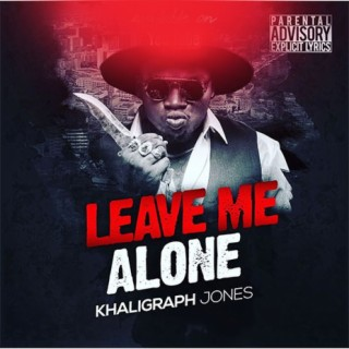 Leave Me Alone - Boomplay