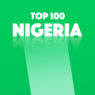 Top 100 Nigeria - Boomplay