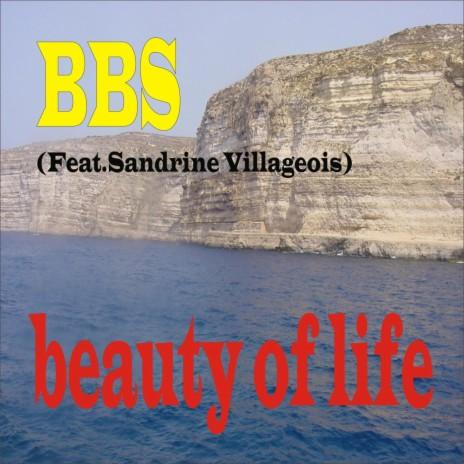 beauty of life ft. Sandrine villageois-Boomplay Music