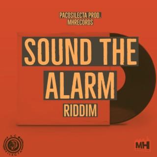 Sound the Alarm Riddim - Boomplay