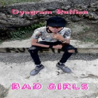 Bad Girls - Boomplay