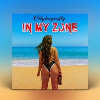 In My Zone - Boomplay