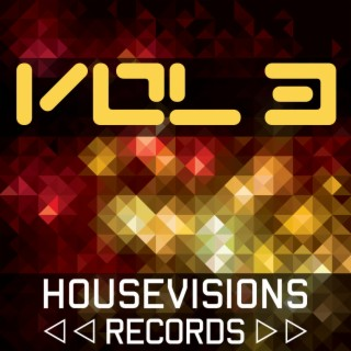 Housevisions, Vol. 3 - Boomplay