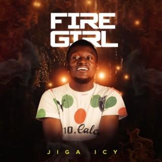 Fire Girl - Boomplay
