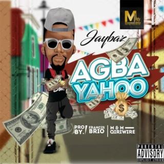 Agba Yahoo - Boomplay