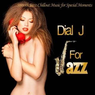 Dial J For Jazz - Boomplay