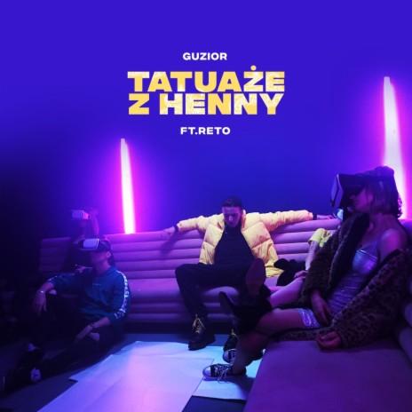 Tatuaże z henny ft. ReTo-Boomplay Music