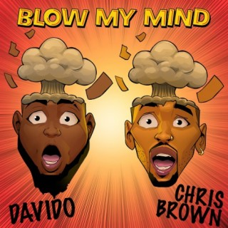 Blow My Mind - Boomplay