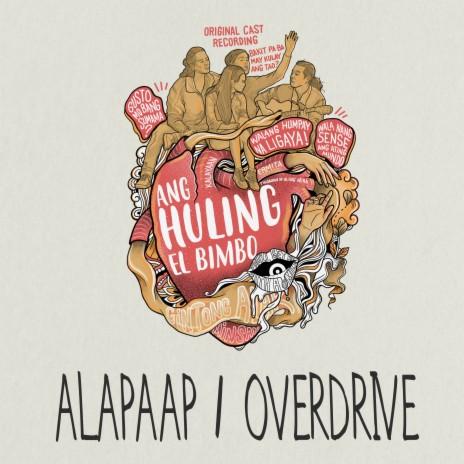 Alapaap / Overdrive ft. Reb Atadero, Topper Fabregas & Boo Gabunada-Boomplay Music