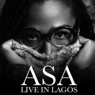 Asa Live In Lagos (Live) - Boomplay