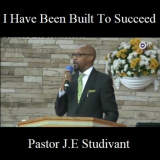I Have Been Built To Succeed - Boomplay