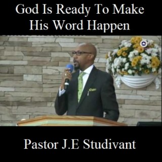 God Is Ready To Make His Word Happen - Boomplay
