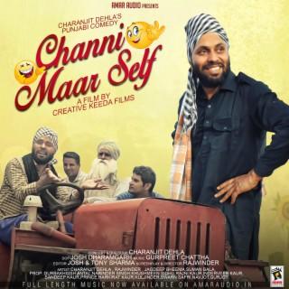 Channi Maar Self - Boomplay