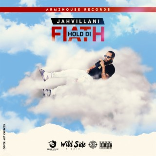 Hold Di Faith - Boomplay
