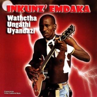 Wathetha Ungathi Uyandazi - Boomplay