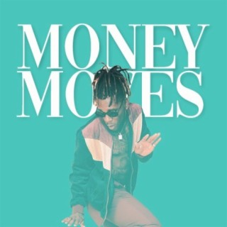 Money Moves - Boomplay