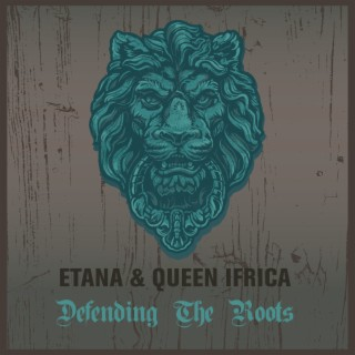 Etana & Queen Ifrica Defending The Roots - Boomplay