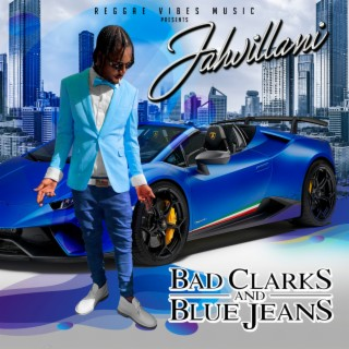 Bad Clarks and Blue Jeans - Boomplay