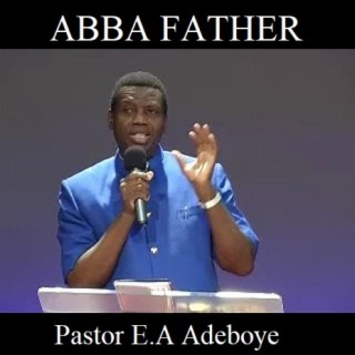 Abba Father  - Boomplay