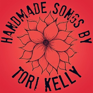 Handmade Songs By Tori Kelly - Boomplay