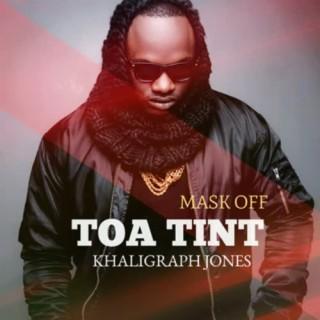 Toa Tint (Mask Off) - Boomplay