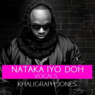 Nataka Iyo Doh  Vocals - Boomplay