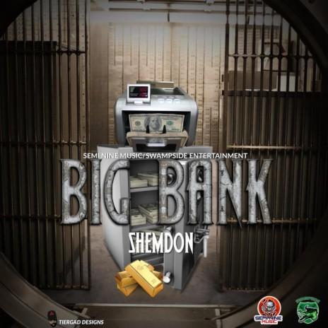 Big Bank-Boomplay Music