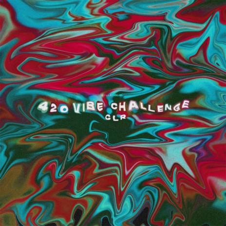 420 Vibe Challenge-Boomplay Music