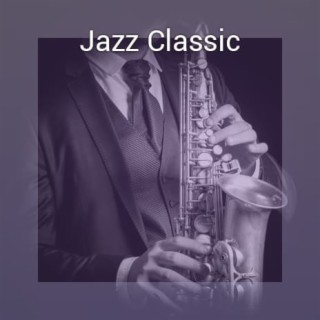 Jazz Classic - Boomplay