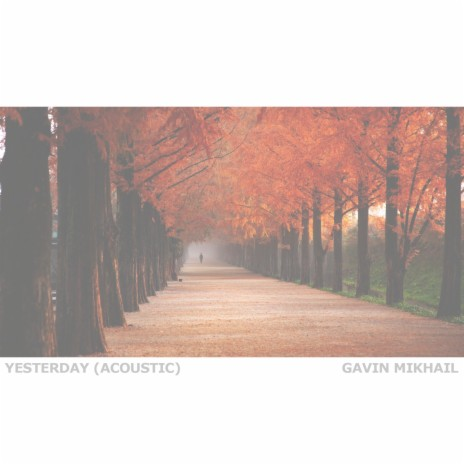 Yesterday (Acoustic)-Boomplay Music