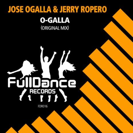 O-GALLA (Original Mix) ft. Jerry Ropero-Boomplay Music