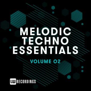 Melodic Techno Essentials, Vol. 02 - Boomplay