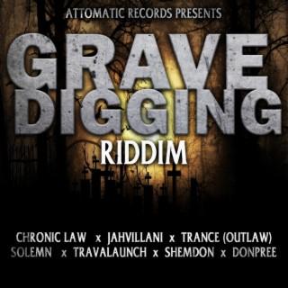 Grave Digging Riddim - Boomplay
