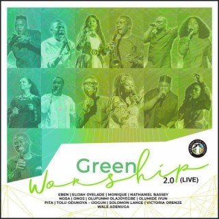 Green Worship 2.0 (Live) - Boomplay
