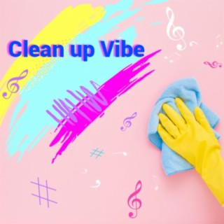 Clean up Vibe - Boomplay