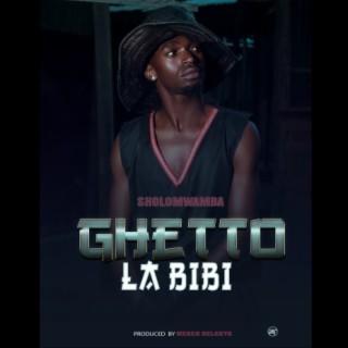 Ghetto La Bibi - Boomplay