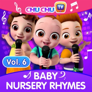 ChuChu TV Baby Nursery Rhymes, Vol. 6 - Boomplay