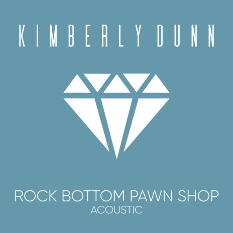 Rock Bottom Pawn Shop (Acoustic)-Boomplay Music