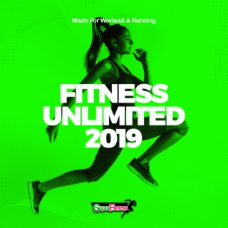 Fitness Unlimited 2019: Made For Workout & Running - Boomplay