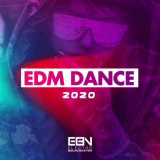 EDM Dance 2020 - Boomplay