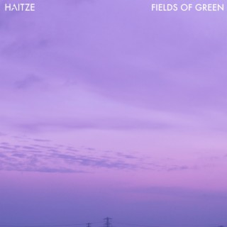 Fields Of Green - Boomplay