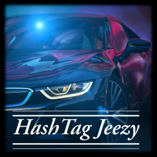 HashTag Jeezy - Boomplay