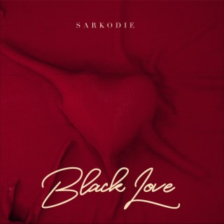 Black Love - Boomplay