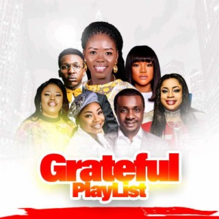 GRATEFUL PLAYLIST - Boomplay