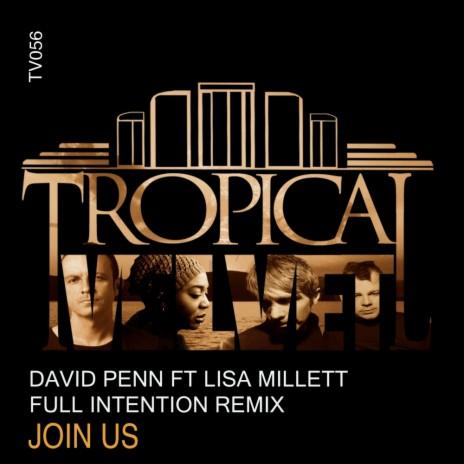 JoIn Us (Full Intention Dub) ft. Lisa Millett-Boomplay Music