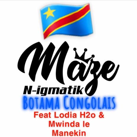Botama Congolais ft. Lodia H2O & Mwinda le Manekin