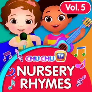 ChuChu TV Nursery Rhymes, Vol. 5 - Boomplay