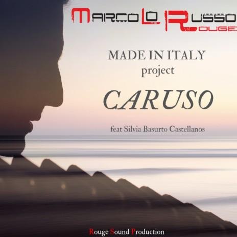 Caruso (Italian Version) ft. Silvia Basurto Castellanos